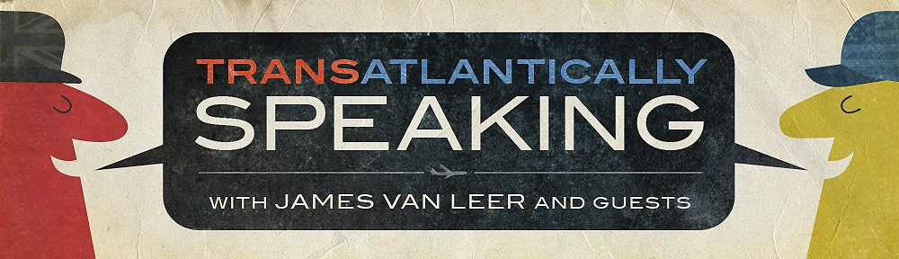 Transatlantically Speaking